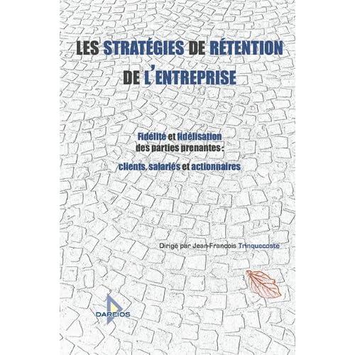 Les stratégies de rétention de l'entreprise