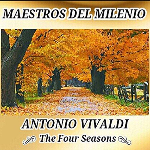 Antonio Vivaldi, The Four Seasons - Maestros del Milenio