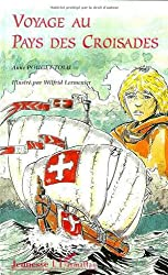 Voyage au pays des Croisades