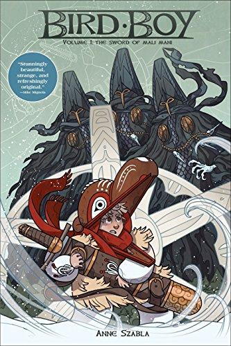 Bird Boy Volume 1: The Sword Of Mali Mani Cover Image