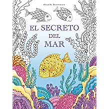 El Secreto del Mar: Busca los tesoros del barco hundido. Un libro para colorear para niños y adultos.