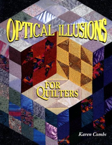 Optical Illusions for Quilters -