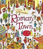 Look Inside Roman Town. Ediz. illustrata