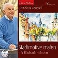 Mein Atelier: Stadtmotive malen: Grundkurs Aquarell mit Ekkehardt Hofmann von Englisch Verlag auf TapetenShop