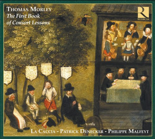 Morley: The First Book Of Consort Lessons