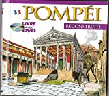 Pompei reconstruite - Livre avec DVD