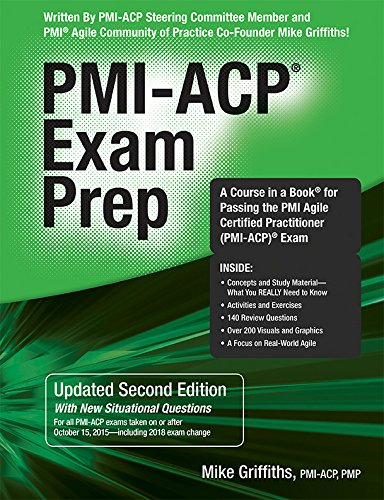 Download pmi acp exam prep full pages by mike griffiths e book recommended rmc pmi acp 174 exam prep book by mike griffiths the pmi acp 174 exam prep second edition a course in a book for passing the pmi agile certified fandeluxe Images