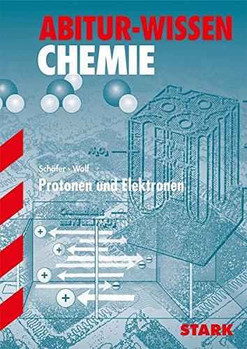 (Abitur-Wissen - Chemie - Protonen und Elektronen)