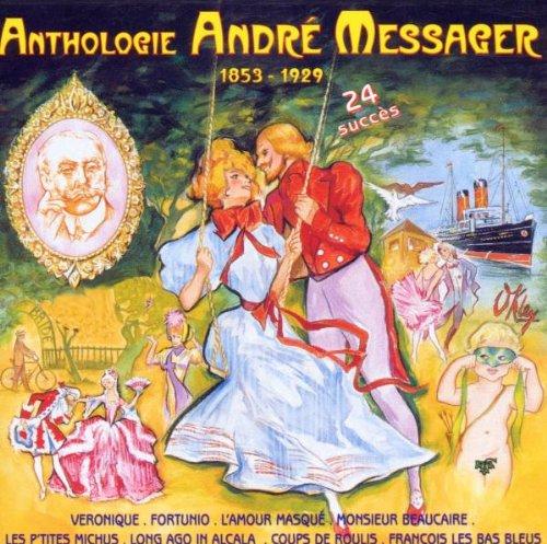 Anthologie André Messager
