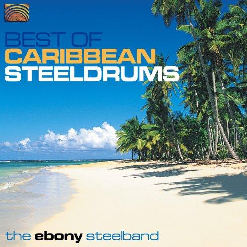Ebony Steelband: Best of Caribbean Steeldrums (Karibische Musik)