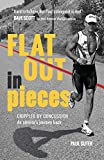 Flat Out in Pieces: Crippled by Concussion—An Athlete's Journey Back