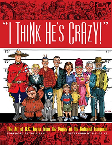 I Think He's Crazy! -