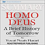 Summary: Homo Deus: A Brief History of Tomorrow