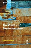 Politics of Postmodernism 2ed (New Accents)