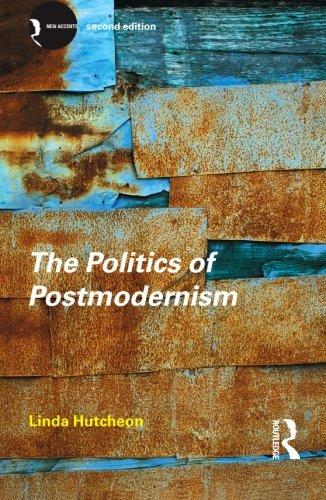 Politics of Postmodernism 2ed (New Accents)