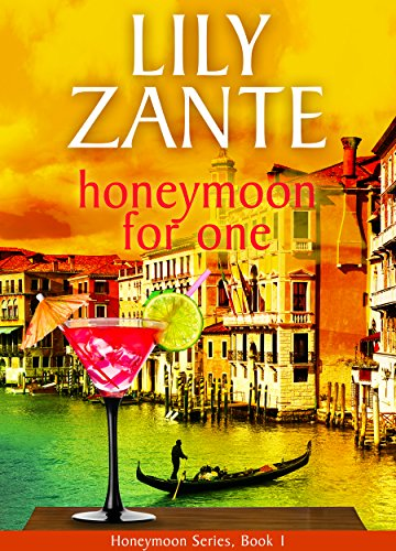 Honeymoon For One (Honeymoon Series Book 1)