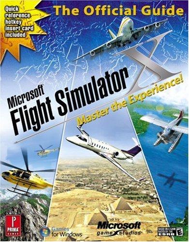 Microsoft Flight Simulator X: Master the Experience