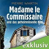 Madame le Commissaire und das geheimnisvolle Bild (Isabelle Bonet 4) (audio edition)