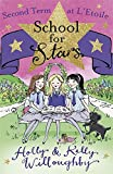 Second Term at L'Etoile: Book 2 (School for Stars)