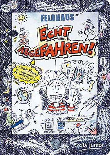 Echt abgefahren!: Ein Comic-Roman (Echt... (Feldhaus))