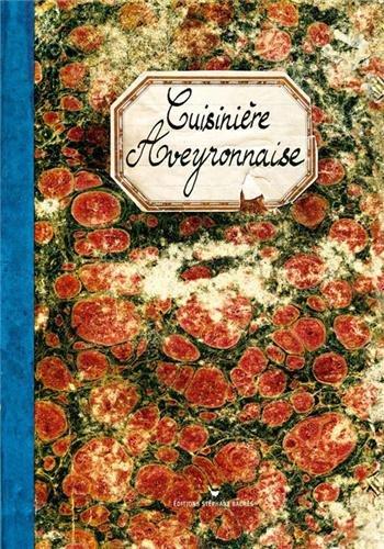Cuisinière Aveyronnaise par Sonia Ezgulian
