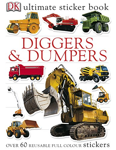 Ultimate Diggers And Dumpers Sticker Book (Ultimate Stickers) por Vv.Aa