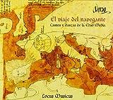 El Viaje Del Navegante: Cantos Y Danzas Medievales
