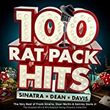 100 Rat Pack Hits: The Very Best of Frank Sinatra, Dean Martin & Sammy Davis Jr: The Greatest 50s & 60s Ratpack Swing Classics Collection