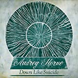 Down Like Suicide