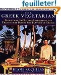 Greek Vegetarian: More Than 100 Recip...