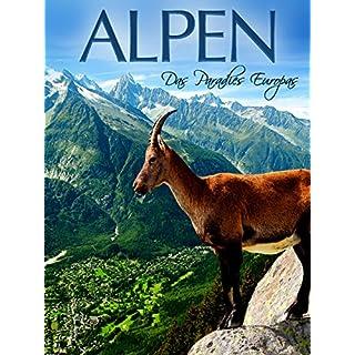 Alpen - Das Paradies Europas