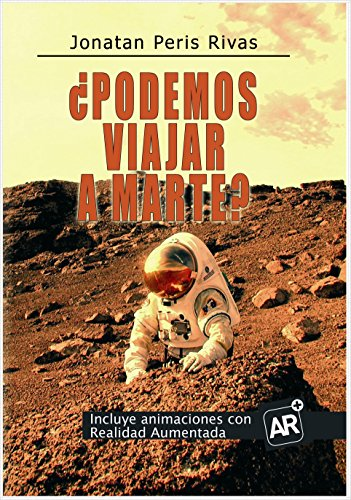 ¿Podemos viajar a Marte? por Jonatan Peris Rivas