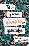 Tú y otros desastres naturales (Crossbooks)