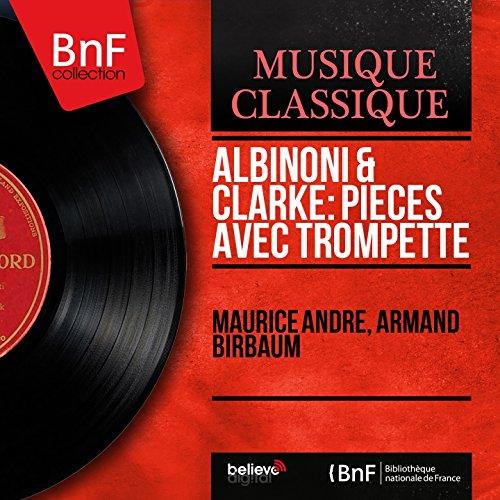 Digital Booklet: Albinoni & Clarke: Pièces avec trompette (Mono Version)