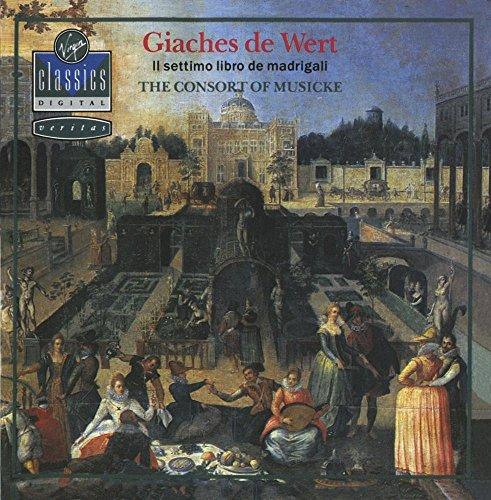 De Wert: Il settimo libro de madrigali