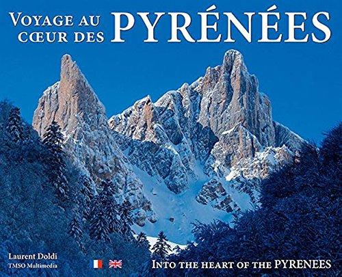 Voyage au coeur des Pyrénées par Laurent Doldi