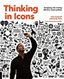 #6: Thinking in Icons: Designing and Creating Effective Visual Symbols