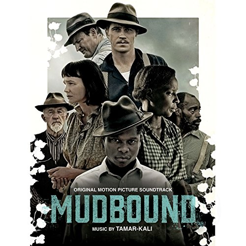 Mudbound (Original Motion Pict...