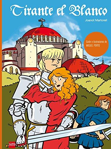 Tirante el Blanco (Clasicos en cómic) por Miguel Porto