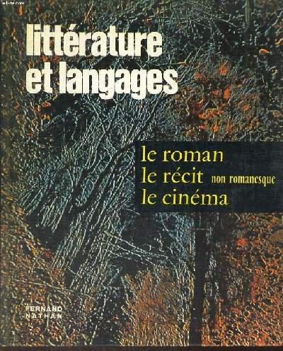 Litterature et langages / le roman-le récit non romanesque -le cinéma