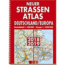 Neuer Straßenatlas Deutschland/Europa 2018/2019: Deutschland 1 : 300 000 . Europa 1 : 3 000 000
