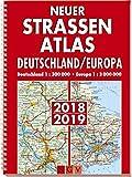 Neuer Straßenatlas Deutschland/Europa 2018/2019: Deutschland 1 : 300 000 . Europa 1 : 3 000 000 -