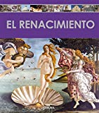El Renacimiento (Enciclopedia Del Arte)