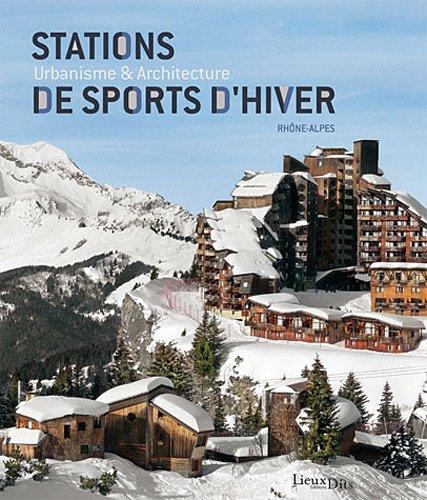 STATIONS DE SPORTS D'HIVER, RHONE-ALPES
