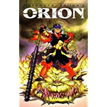 Orion (2nd edition) by Masamune Shirow (1994-09-13)