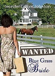 Help Wanted: A Bluegrass Bride: Christian Contemporary Romance
