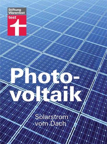 Preisvergleich Produktbild Photovoltaik: Solarstrom vom Dach