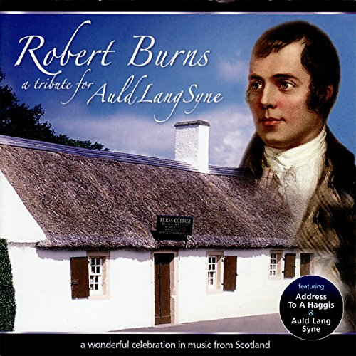 Robert Burns - A Tribute for A...