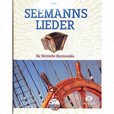 SEEMANNSLIEDER - arrangiert für Steirische Handharmonika - Diat. Handharmonika - mit CD [Noten/Sheetmusic] Komponist : KIERMAIER KARL