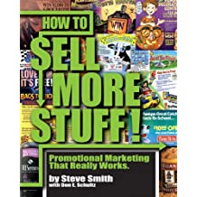 How to Sell More Stuff - Promotional Marketing That Really Works (English Edition)